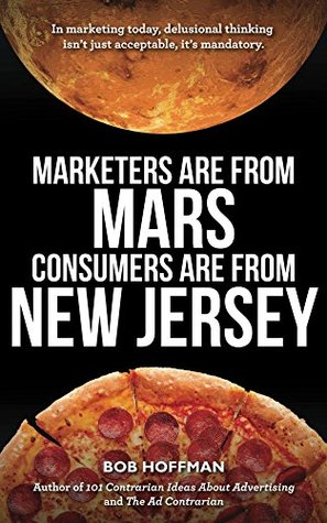 Marketers are from Mars consumers are from New Jersey