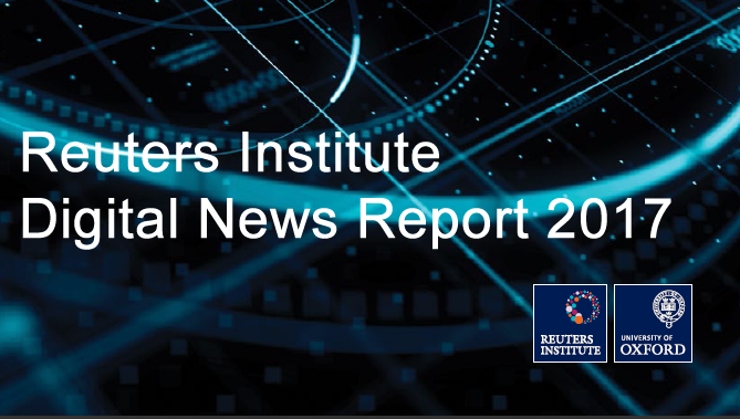 Reuters Digital News Report 2017