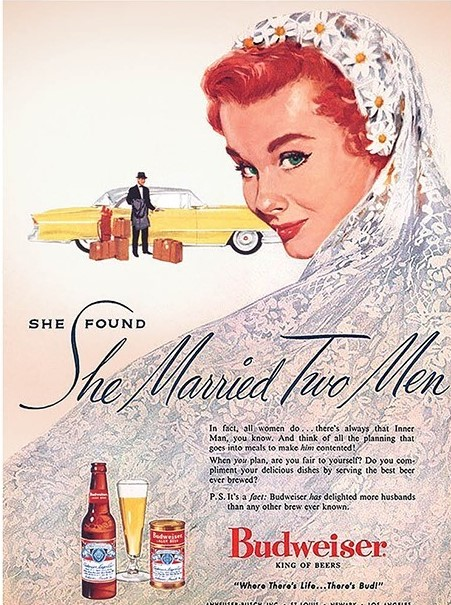 Budweiser ad 1956 - She married two men